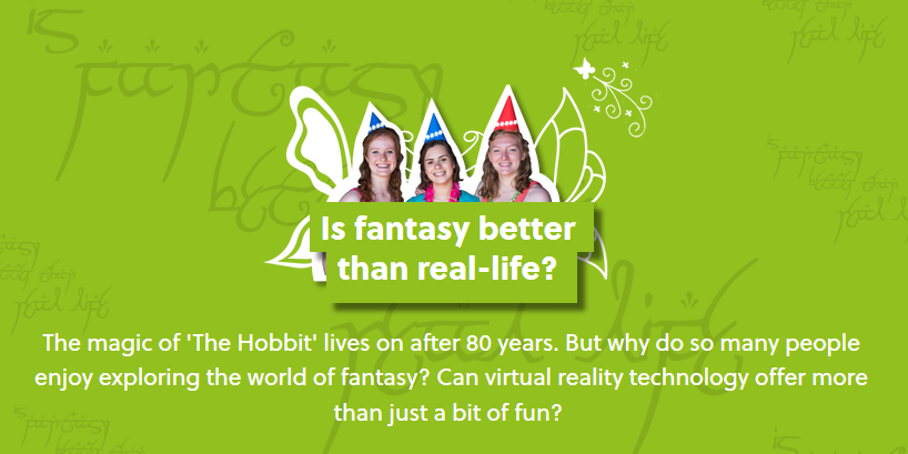 Oxplore: Is fantasy better than real-life?